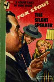 The Silent Speaker - A Nero Wolfe Mystery By Rex Stout - 19?? - Front Cover