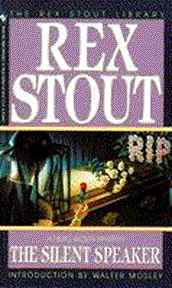 The Silent Speaker - A Nero Wolfe Mystery By Rex Stout - 1994 - Front Cover